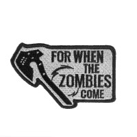 For When the Zombies Come